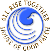 All Rise Together House of Good Faith logo.